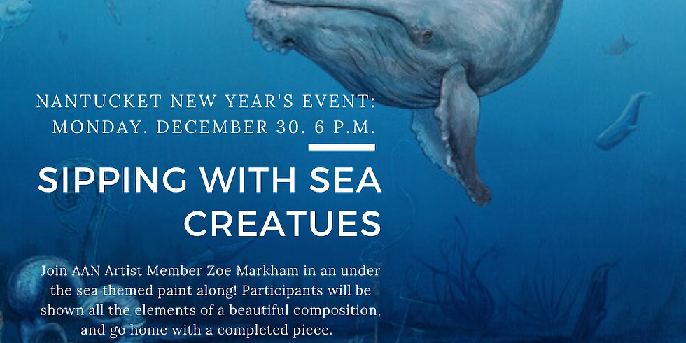Sipping with Sea Creatures w/ Nantucket Culinary and AAN