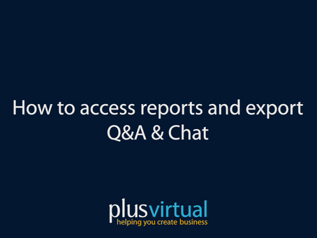 How to access reports and export Q&A/Chat functions