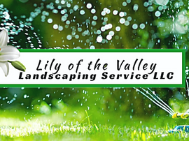 Lily of the Valley Landscaping Services llc