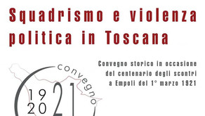 1921. Squadrismo e violenza politica in Toscana