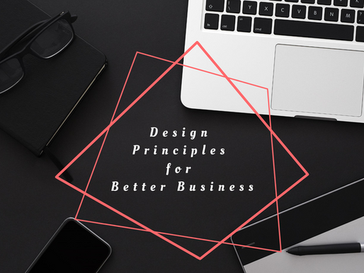 Design Principles for Better Business