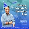 Birthday party x phone bank