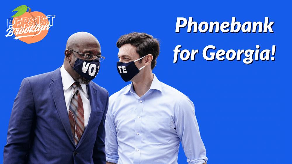 Phonebank for Georgia!