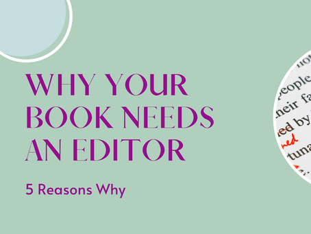 Why Your Book Needs an Editor