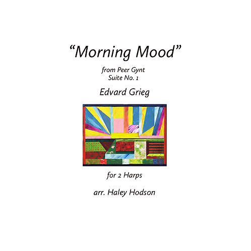 """Morning Mood"" by Peer Gynt, arr. Haley Hodson(for 2 harps)"