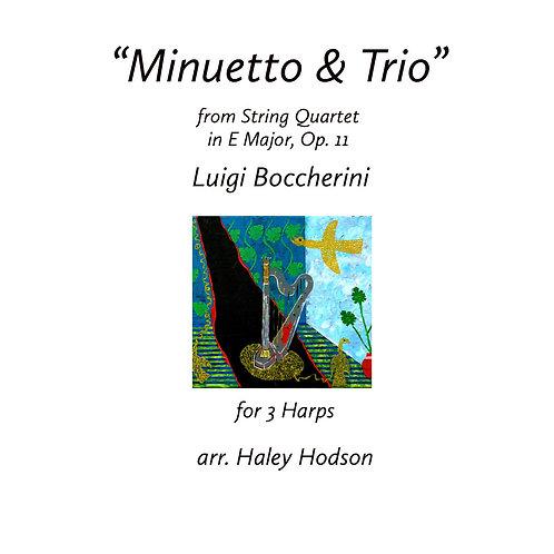 """""""Minuet & Trio"""" by Boccherini, arr. Haley Hodson(for 3 harps)"""