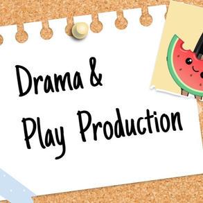 Drama & Play Production