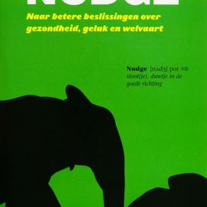 """Inspiratie voor rebellen - """"NUDGE: naar betere beslissingen over gezondheid, geluk en welvaart."""""""