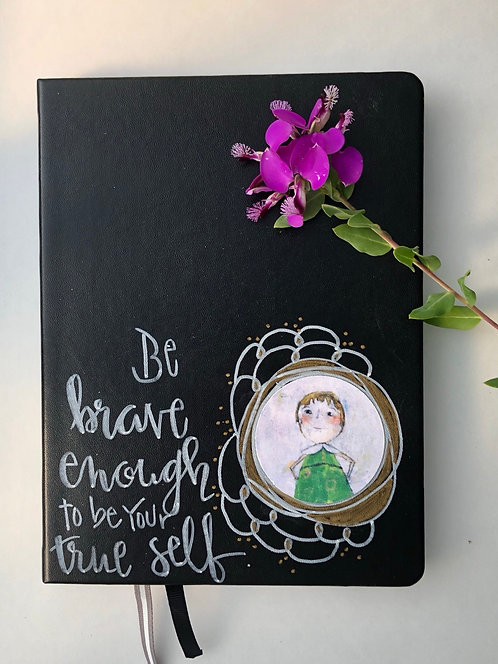 """Be Brave Enough"" Journal"