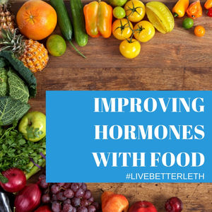 Improving Hormones with Food