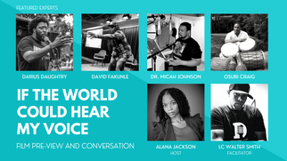 Alana Jackson and Kimberlee Nicole Smith co-produced a virtual event that featured film, If the World Could Hear My Voice, and facilitated conversation that elevated and celebrated the voices of youth through performative storytelling.