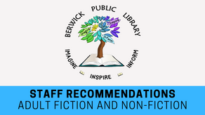 Staff Recommendations: Adult Fiction and Non-Fiction