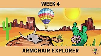 Week 4 Armchair Explorer.png