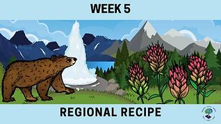 Week 5 Regional Recipe.png