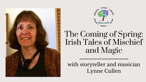 The Coming of Spring: Irish Tales of Mischief and Magic with Lynne Cullen