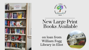 New Large Print Collection on Loan from William Fogg Library