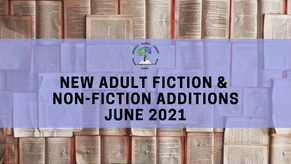 New Adult Fiction and Non-Fiction - June 2021