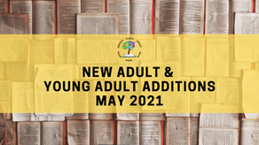 New Adult and Young Adult Additions - May 2021