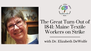The Great Turn-Out of 1841: Maine Textile Workers on Strike