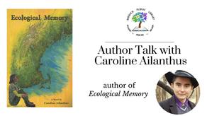 Author Talk with Caroline Ailanthus