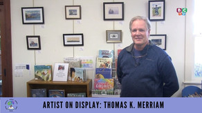 Artist on Display: Thomas K. Merriam