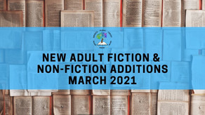 New Adult Fiction & Non-Fiction Additions: March 2021