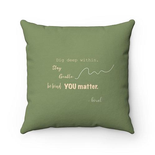 YOU MATTER Small Pillow