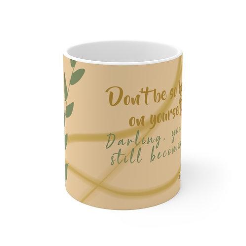 BECOMING Mug