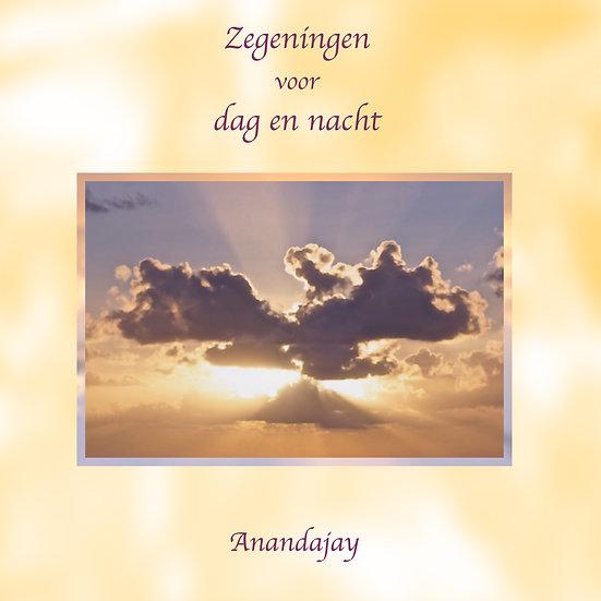 Zegeningen voor dag en nacht
