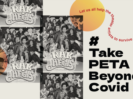 #TakePETABeyondCOVID by purchasing tickets to the 'Rak of Aegis' Digital Show
