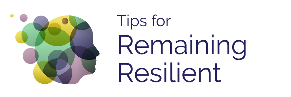Remaining Resilient during COVID-19