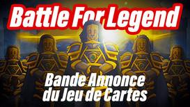 Bande Annonce du Jeu Battle for Legend