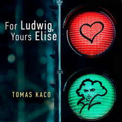 For Ludwig, Yours Elise