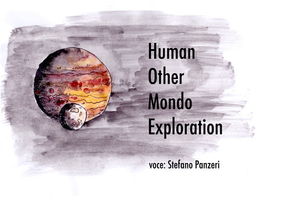 estratto#4: Human Other Mondo Exploration