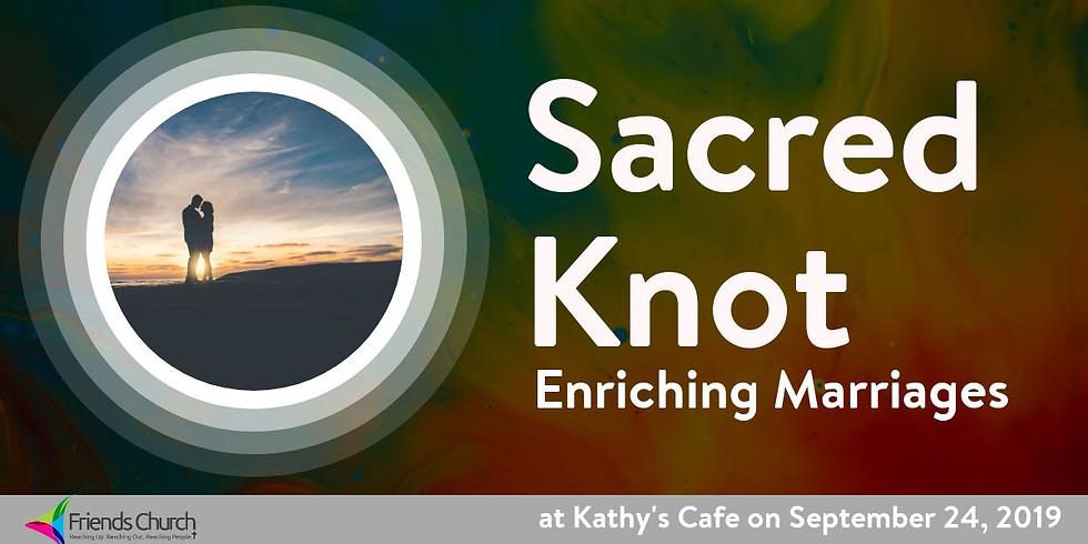 Sacred Knot: Cherish Your Spouse