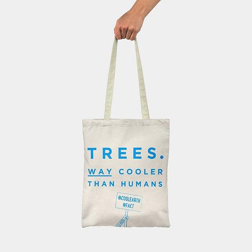 Cool Trees Slogan Tote Bag