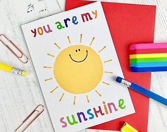 'You Are My Sunshine' Greetings Card