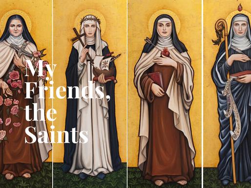 My Friends, the Saints