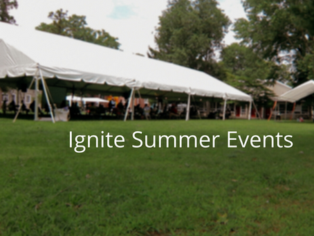 Ignite Summer Events