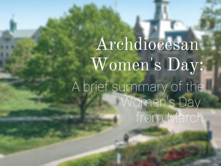 Archdiocesan Women's Day: A brief summary of the Women's Day from March
