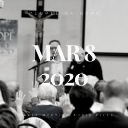 March 8, 2020 Community Prayer Meeting