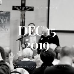December 15, 2019 Prayer Meeting