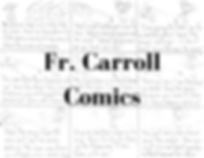 Fr. Carroll Comics.png