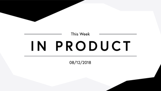 ThisWeekInProduct-01.png