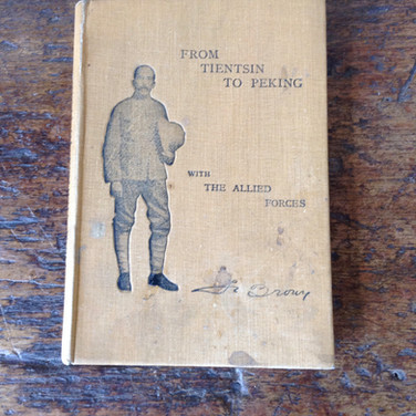 From Tientsin to Peking with the Allied Forces £838