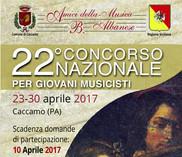 22° Concorso Nazionale per giovani musicisti - Caccamo 23-30/04/2017
