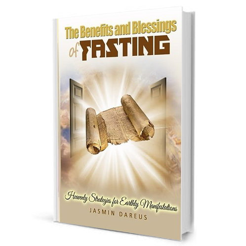 The Benefits and Blessings of Fasting