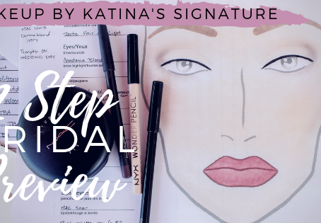 What makes Makeup by Katina's signature 12 Step Bridal Preview so special?