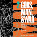 Gods, Man, & War 2