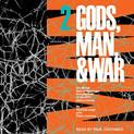 Gods, Man, & War 2